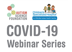 Autism Science Foundation Logo COVID19 Webinar Series Logo
